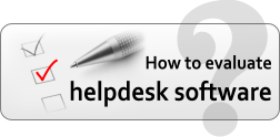 how to evaluate help desk software